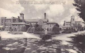 Indiana Entrance To Victory Nool Motherhouse And Novitiate Of Our Lady Of Vic...
