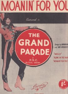 Moanin' For You  A PDC Musical Drama Grand Parade Olde Sheet Music