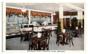 Refreshment Parlor, Plankinton Arcade, Milwaukee, WI Postcard *5E5