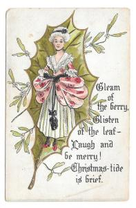 Christmas Holly leaf Mistletoe Pretty Colonial Lady Postcard