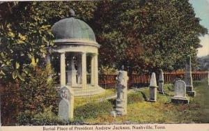 Tennessee Nashville Burial Place Of President Andrew Jackson 1913