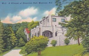 A Glimpse Of Howerton Hall Montreat North Carolina