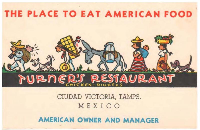 CIUDAD VICTORIA, AD POSTCARD EAT AMERICAN FOOD IN MEXICO at TURNERS RESTAURANT
