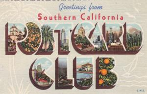 Large Letter POSTCARD CLUB of Southern California , 30-40s