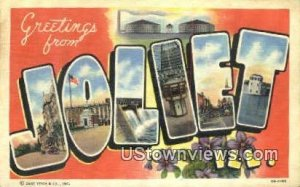 Greetings from - Joliet, Illinois IL
