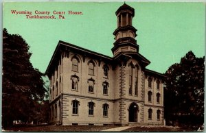1915 Tunkhannock, Pennsylvania Postcard WYOMING COUNTY COURT HOUSE w/ Cancel
