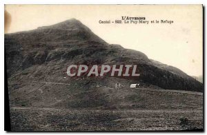 Old Postcard Auvergne Cantal Puy Mary and Refuge