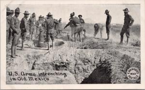 US Army intrenching in Old Mexico Kavanaugh's War Postals Unused Postcard E18
