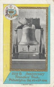 PHILADELPHIA, Pa, 1908 ; 225th Anniversary, Founders Day , Liberty Bell