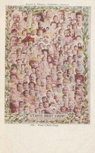 Collage of baby faces, UTAH's Best Crop, 1901-07