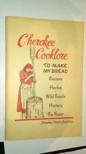 CHEROKEE COOKLORE PREPARING CHEROKEE FOODS 1951 SIGNED MARY CHITOSKEY COOKBOOK Y