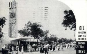 Chicago Fair, Oil industry, 1950  Chicago Fair, Oil industry, 1950