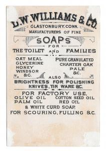 Victorian Trade Card Glastonbury CT D.W. Williams Soaps for Toilet and Families