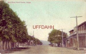 MAIN STREET, NORTH POWDER, OR. dirt road, horsedrawn wagons