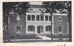 TITUSVILLE , Pennsylvania , PU-1908 ; Woman's Club Building