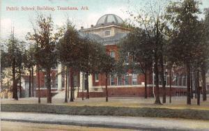 Arkansas AR Postcard c1910 TEXARKANA Public School Building