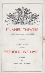 Behold We Live Gerald Du Maurier St James Theatre London Theatre Programme