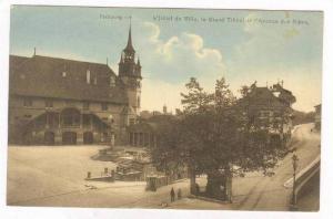 Fribourg, Switzerland, 00-10s   L'Hotel de Ville, le grand Tilleul et l'Avenu...