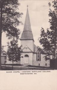 WESTMINSTER, Maryland, PU-1921; Baker Chapel, Western Maryland College