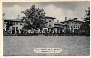 Washington Pennsylvania Hillsview Sanitarium Antique Postcard J73410