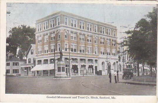 Maine Sanford Goodall Monument & Trust Company Block Bank