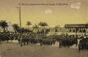 peru, TRUJILLO, Misa de Campaña en la Plaza de Armas (1910s)