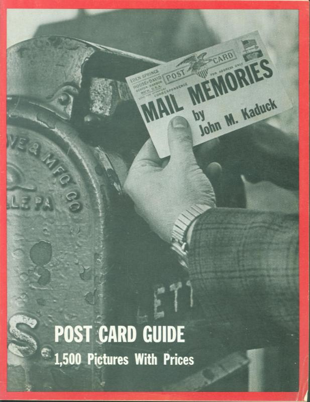 JOHN KADUCK 1971 MAIL MEMORIES POST CARD GUIDE BOOK POSTCARD PICTURES & PRICES