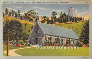 Wee Kirk of the Heather, Forest Lawn Memorial Park - Glendale, CA