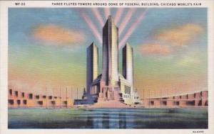Three Fluted Towers Around Dome Of Federal Building Chicago World's Fair 1933...