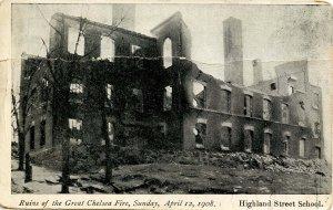 MA - Chelsea, April 12, 1908 Fire Ruins. Highland St School  (crease)