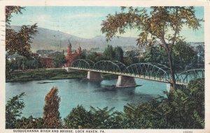 LOCK HAVEN, Pennsylvania, PU-1929; Susquehanna River And Bridge