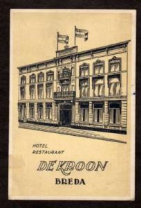Hotel Restaurant De Kroon BREDA NETHERLANDS Postcard PC