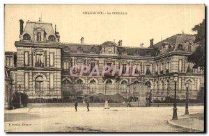 Old Postcard Chaumont La Prefecture