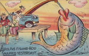 Fishing Humour Adolphs Fishing Rod Snapped Yesterday