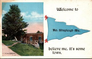 Maine North Shapleigh Welcome 1918 Pennant Series