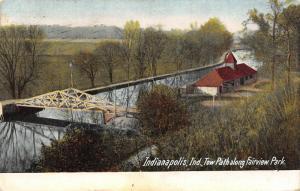 Indianapolis Indiana~Tow Path Along Fairview Park~Truss Bridge~Building~1908 PC