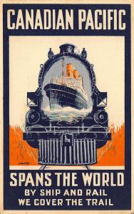Canadian Pacific Spans The World Ship & Rail Rare Poster Type Postcard