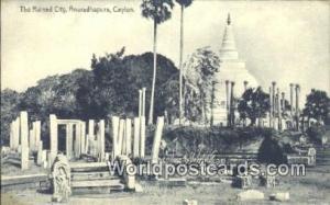 Ceylon, Ceylan, Sri Lanka Anuradhapura Ruined City