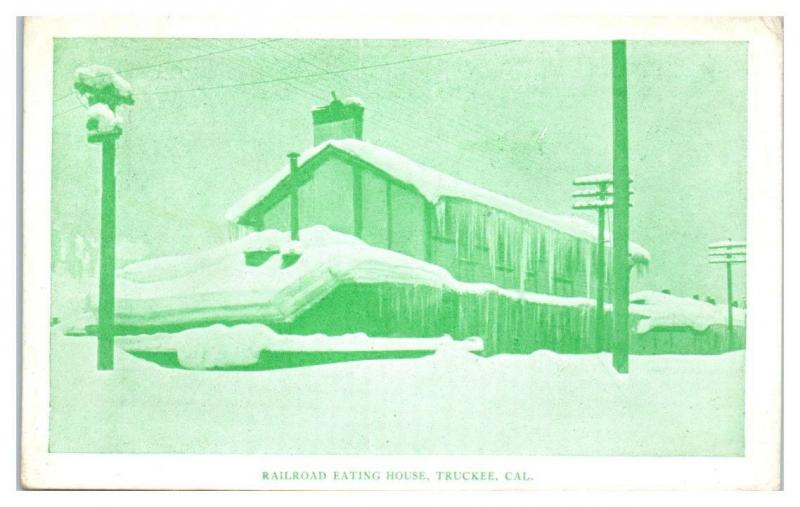 1907 Railroad Eating House, Truckee, CA Postcard