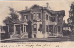 ST. THOMAS , Ontario , Canada, PU-1907 : Railroad & City YMCA