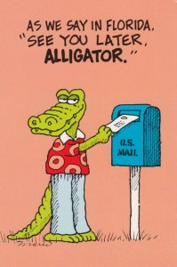 As we say in FLORIDA See you later, ALLIGATOR , 1960-80s