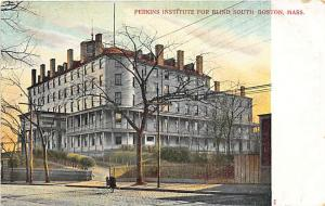 South Boston MA Perkins Institute For The Blind Postcard