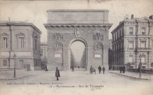 MONTPELLIER (Herault), France, 1900-1910s; Arc De Triomphe