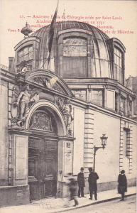 PARIS, France, 1900-1910´s; Ancienne Ecole De Chirurgie Cree Par Saint Louis, Ac