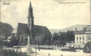Bozen Austria, Österreich Waltherplatz und Pfarrkirche Bozen Waltherplatz un...