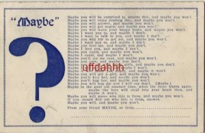 MAYBE ? Maybe you will, and maybe you won't 1908
