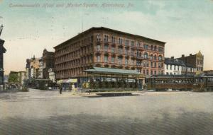 HARRISBURG , Pennsylvania, 1911 ; Commonwealth Hotel & Market Square, Trolleys