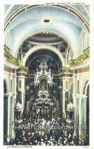 Iglesia de la Merced Habana Cuba, Republica de Cuba Unused