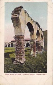 Ruined Arches San Juan Capistrano Mission Ventura County San Juan Capistrano ...