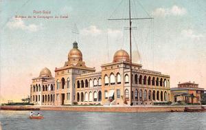 Port Said Egypt, Egypte, Africa Bureaux de la Compagnie du Canal Port Said Bu...